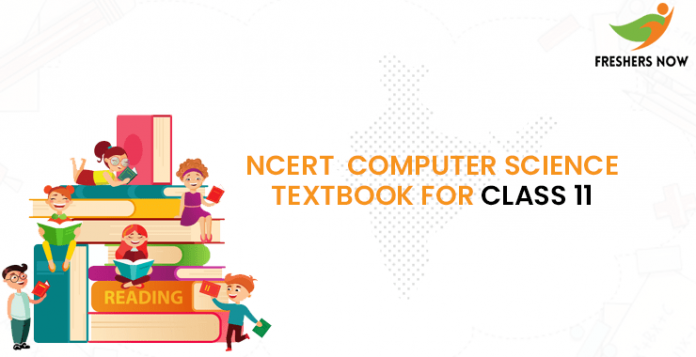 NCERT Computer Science Textbook For Class 11