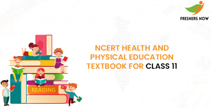 NCERT Health and Physical Education Textbook For Class 11