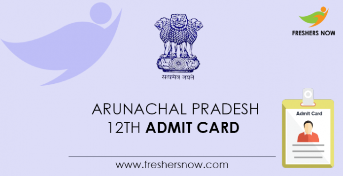 Arunachal Pradesh 12th Admit Card