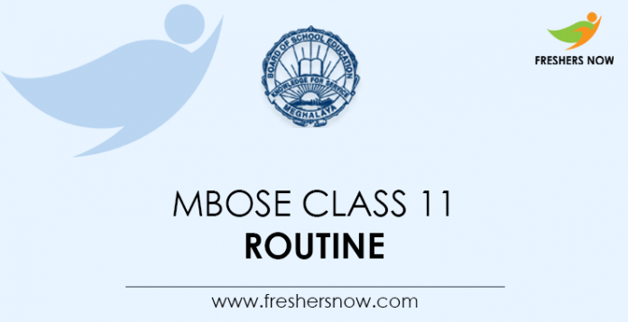 MBOSE Class 11 Routine