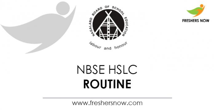 NBSE HSLC Routine