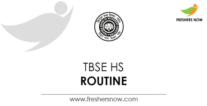 TBSE HS Routine