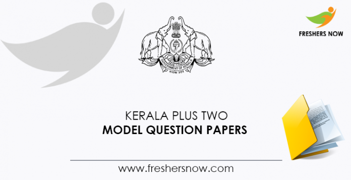 Kerala Plus Two Model Question Papers