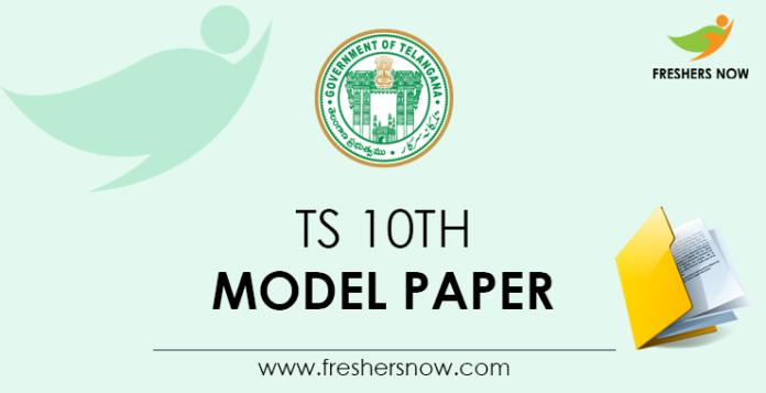 TS 10th Model Paper
