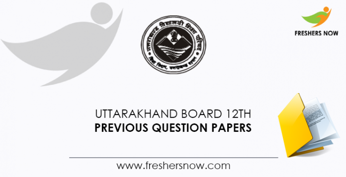 Uttarakhand Board 12th Previous Question Papers