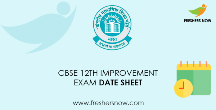 CBSE 12th Improvement Exam Date Sheet