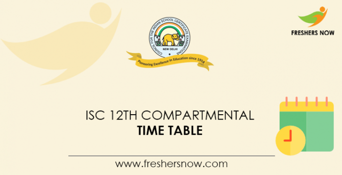ISC 12th Compartmental Time Table