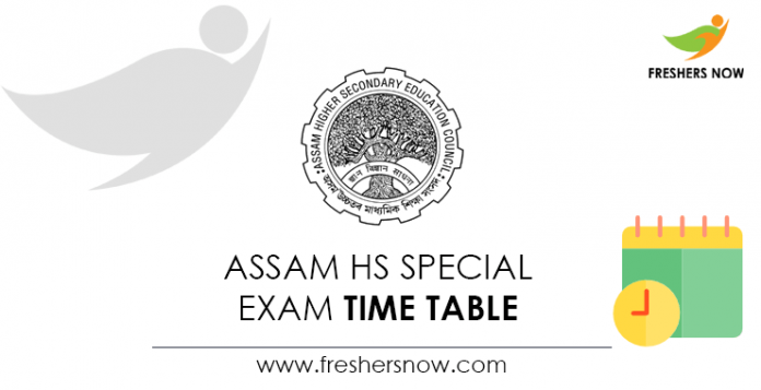 Assam HS Special Exam Time Table