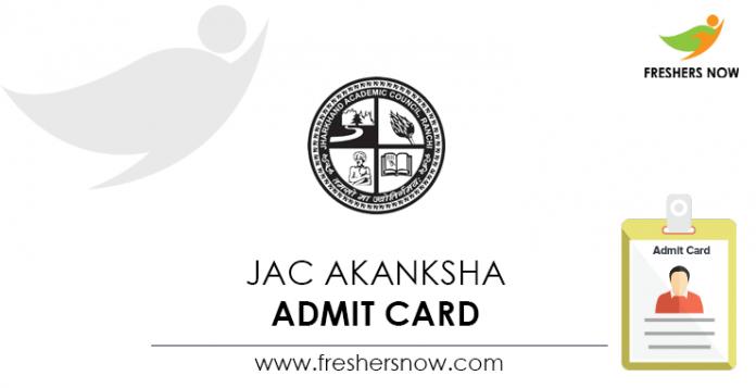 JAC Akanksha Admit Card